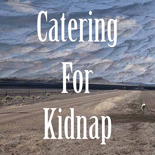 Catering for Kidnap