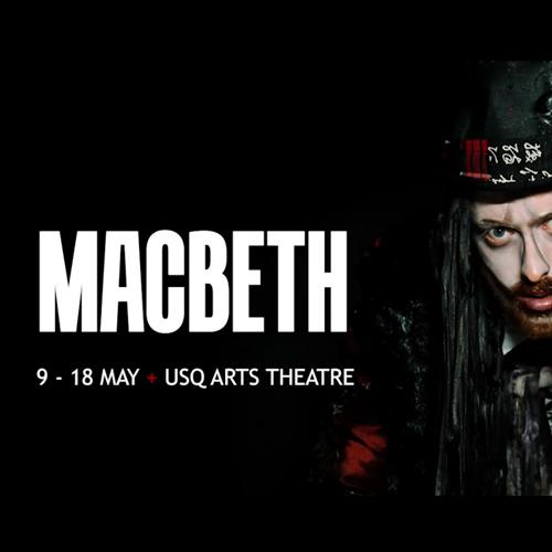 Introducing Macbeth – USQ Macbeth 2019